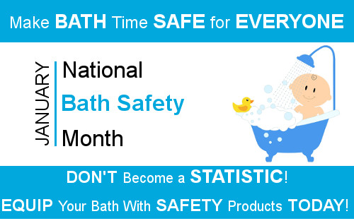 January is National Bath Safety Month 2018